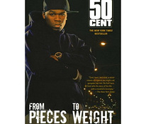 From Pieces to Weight 50 cent book